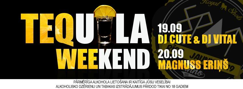 Tequila Weekend