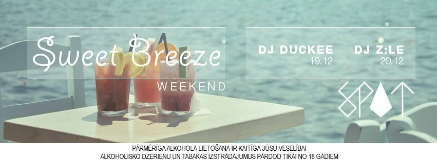 Sweet Breeze Weekend